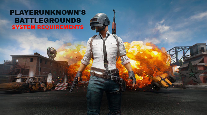 PLAYERUNKNOWN'S-BATTLEGROUNDS-system-requirements